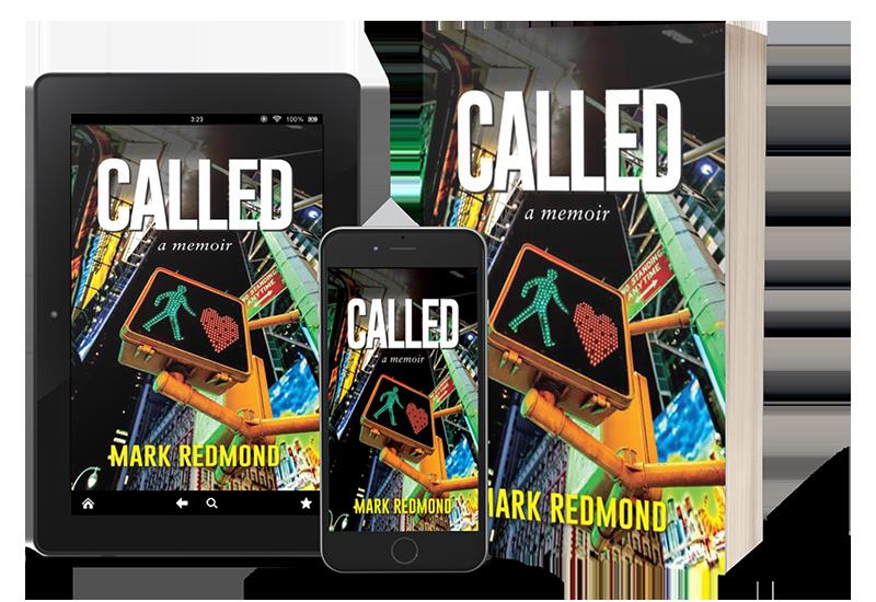 Mark Redmond: Called: A Memoir